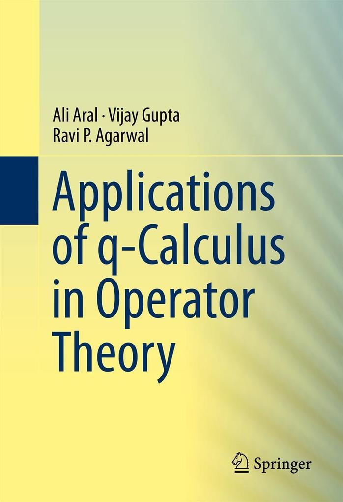 Applications of q-Calculus in Operator Theory als eBook pdf