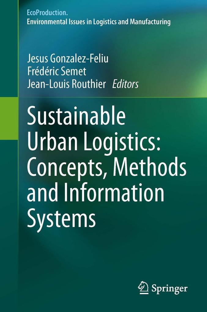 Sustainable Urban Logistics: Concepts, Methods and Information Systems als eBook pdf