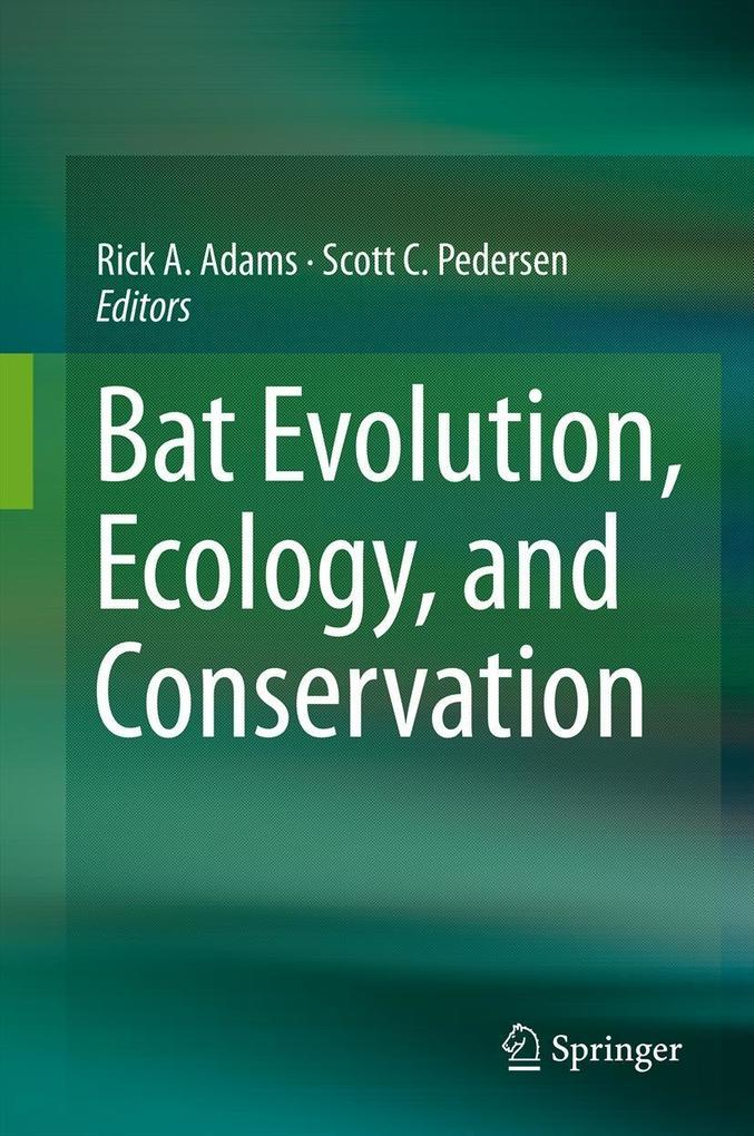 Bat Evolution, Ecology, and Conservation als eBook pdf