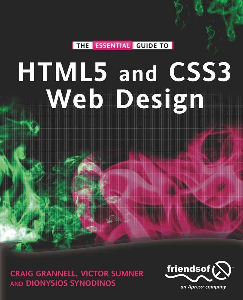 The Essential Guide to HTML5 and CSS3 Web Design als eBook pdf