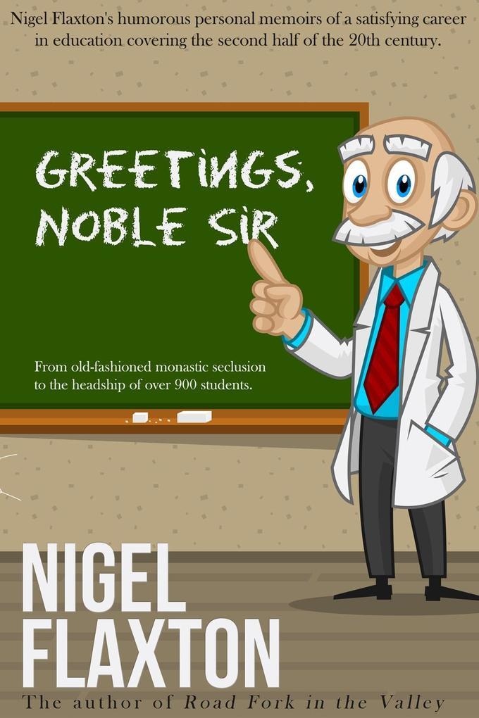 Greetings Noble Sir als eBook epub