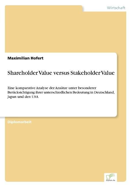Shareholder Value versus Stakeholder Value als Buch (kartoniert)