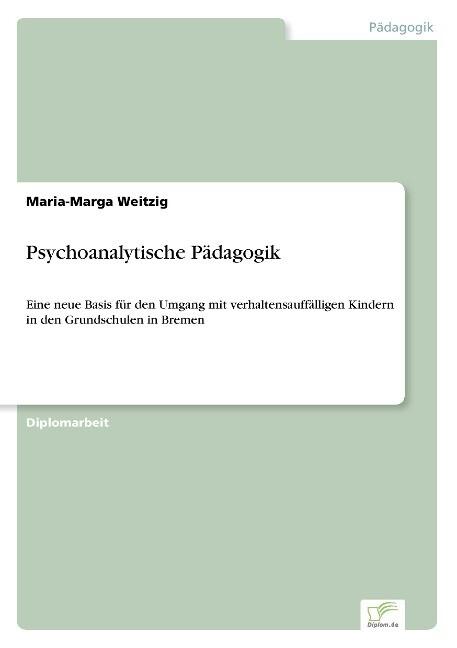 Psychoanalytische Pädagogik als Buch (kartoniert)