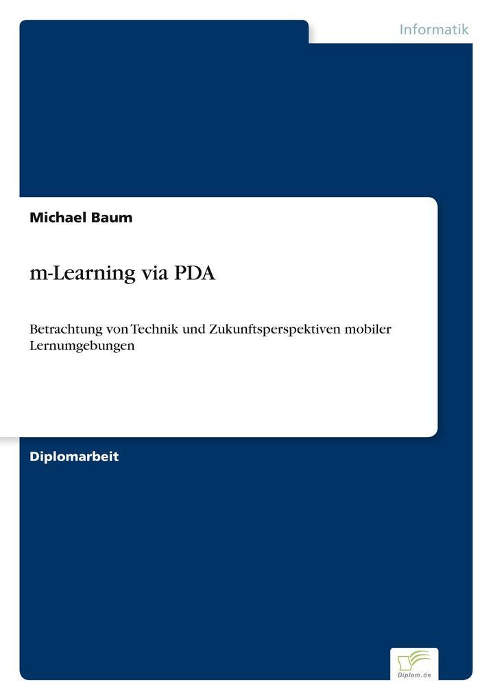 m-Learning via PDA als Buch (kartoniert)