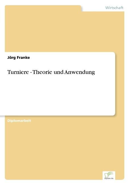 Turniere - Theorie und Anwendung als Buch (kartoniert)