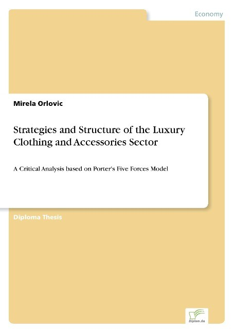 Strategies and Structure of the Luxury Clothing and Accessories Sector als Buch (kartoniert)