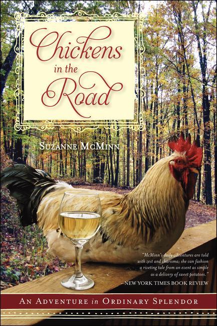 Chickens in the Road: An Adventure in Ordinary Splendor als Taschenbuch