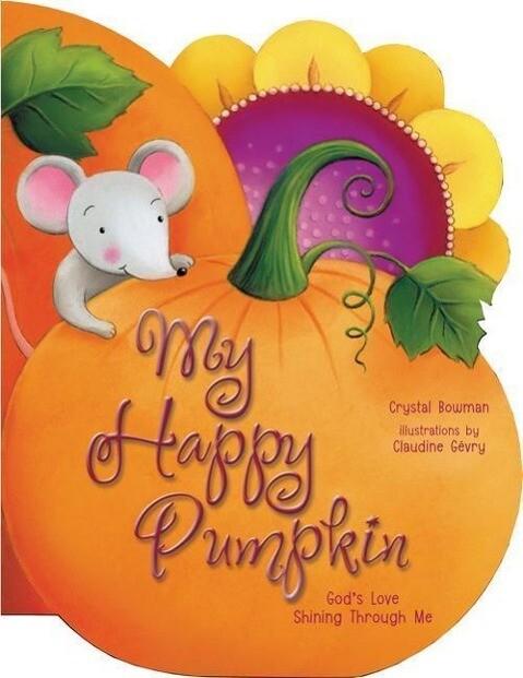 My Happy Pumpkin: God's Love Shining Through Me als Buch (kartoniert)