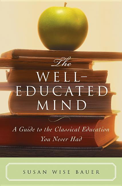 The Well-Educated Mind als Buch (gebunden)