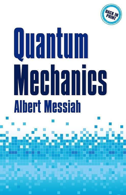 Quantum Mechanics als Taschenbuch