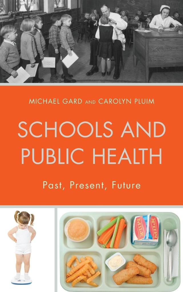 Schools and Public Health als Buch (gebunden)