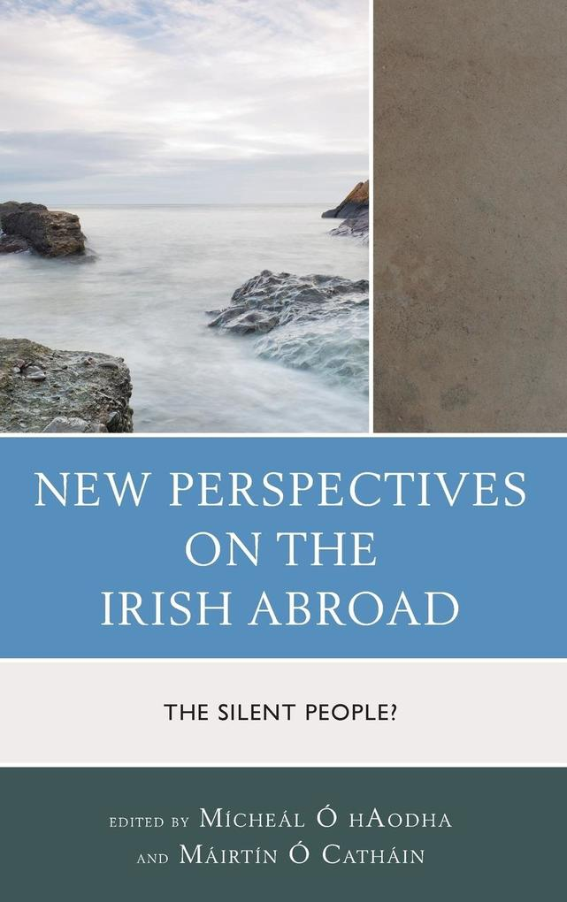 New Perspectives on the Irish Abroad als Buch (gebunden)