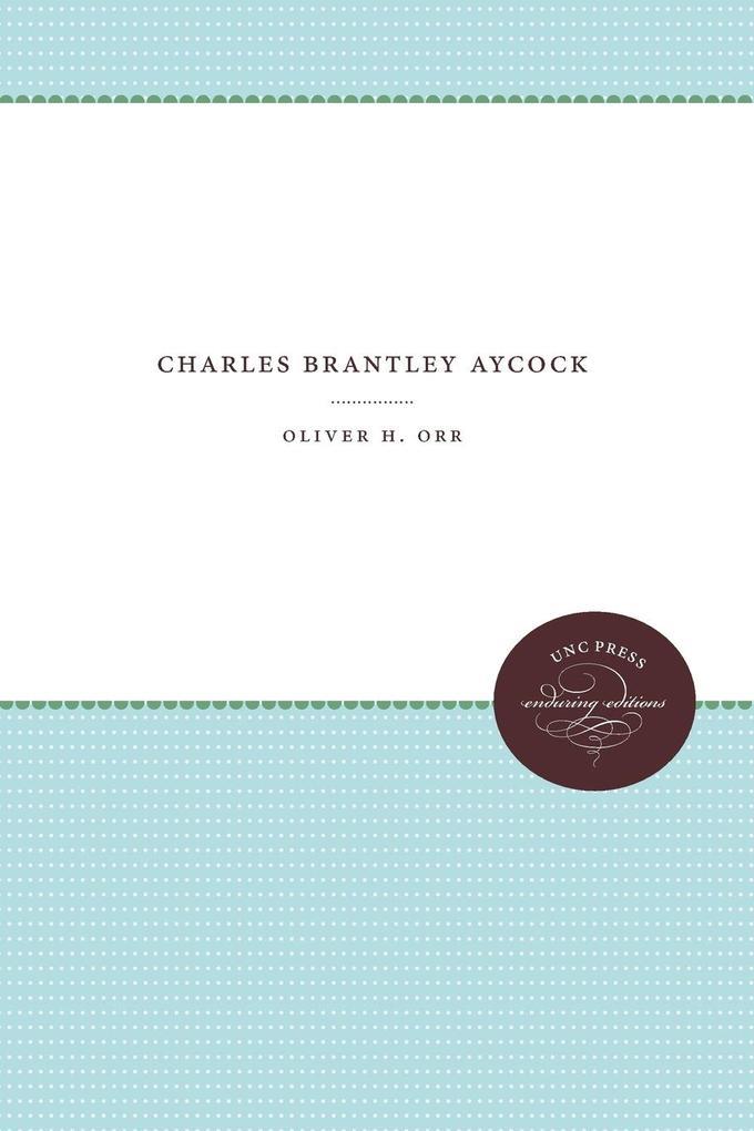 Charles Brantley Aycock als Taschenbuch