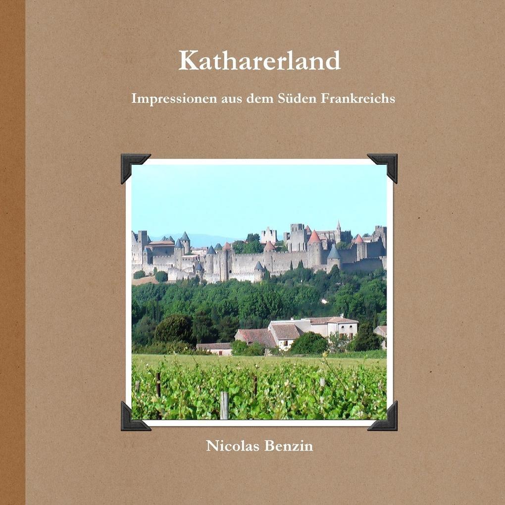 Katharerland - Impressionen aus dem Süden Frankreichs als Taschenbuch