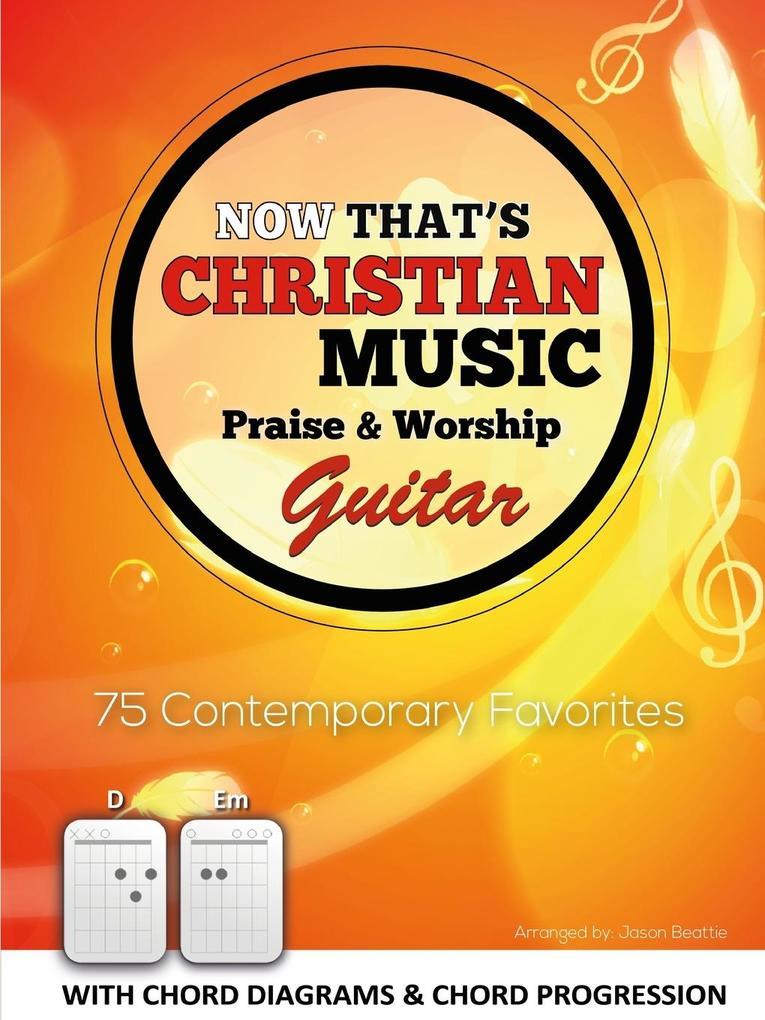 Now That's Christian Music - Guitar als Taschenbuch