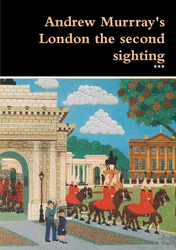 Andrew Murrray's London the second sighting als Taschenbuch