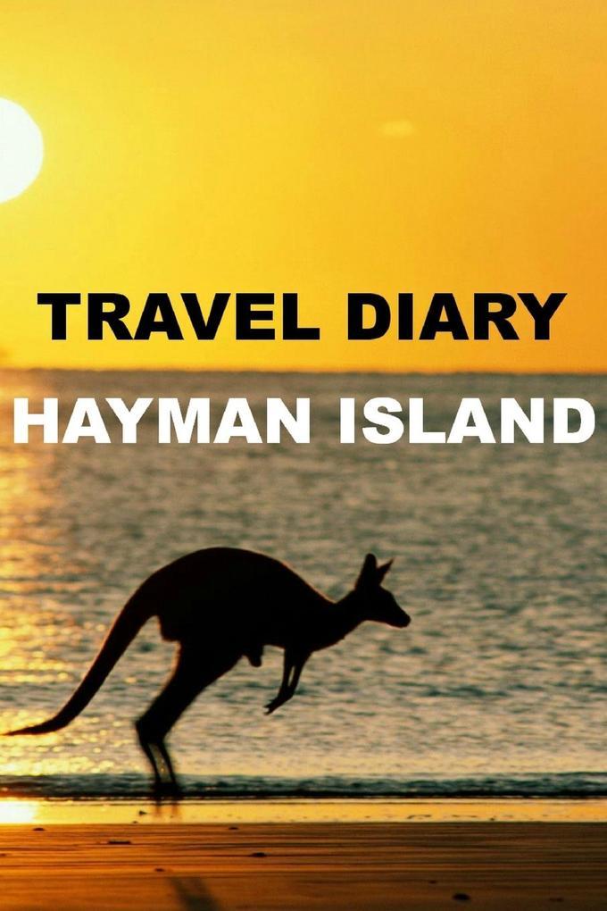 Travel Diary Hayman Island als Taschenbuch
