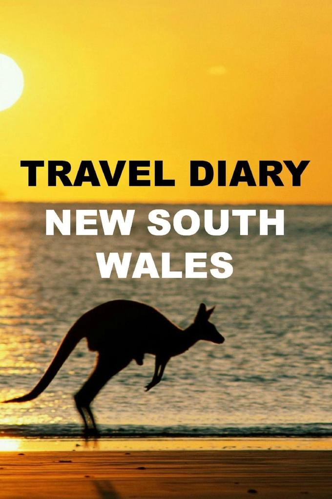 Travel Diary New South Wales als Taschenbuch