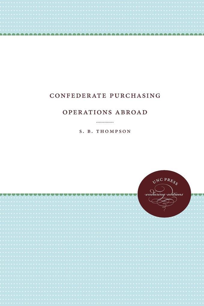 Confederate Purchasing Operations Abroad als Taschenbuch