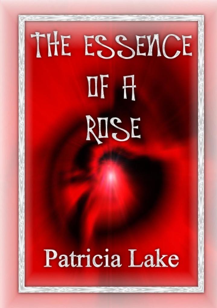 The Essence of a Rose als Taschenbuch