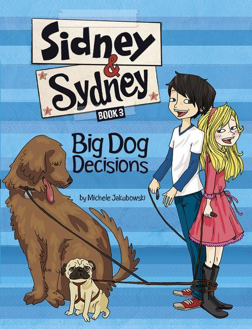 Big Dog Decisions als Buch (gebunden)