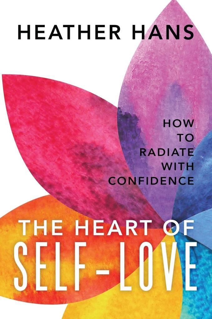 The Heart of Self-Love als Buch (kartoniert)