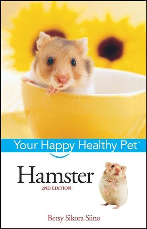 Hamster: Your Happy Healthy Pet als Buch (gebunden)