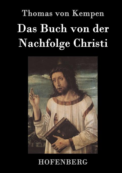 Das Buch von der Nachfolge Christi als Buch (gebunden)