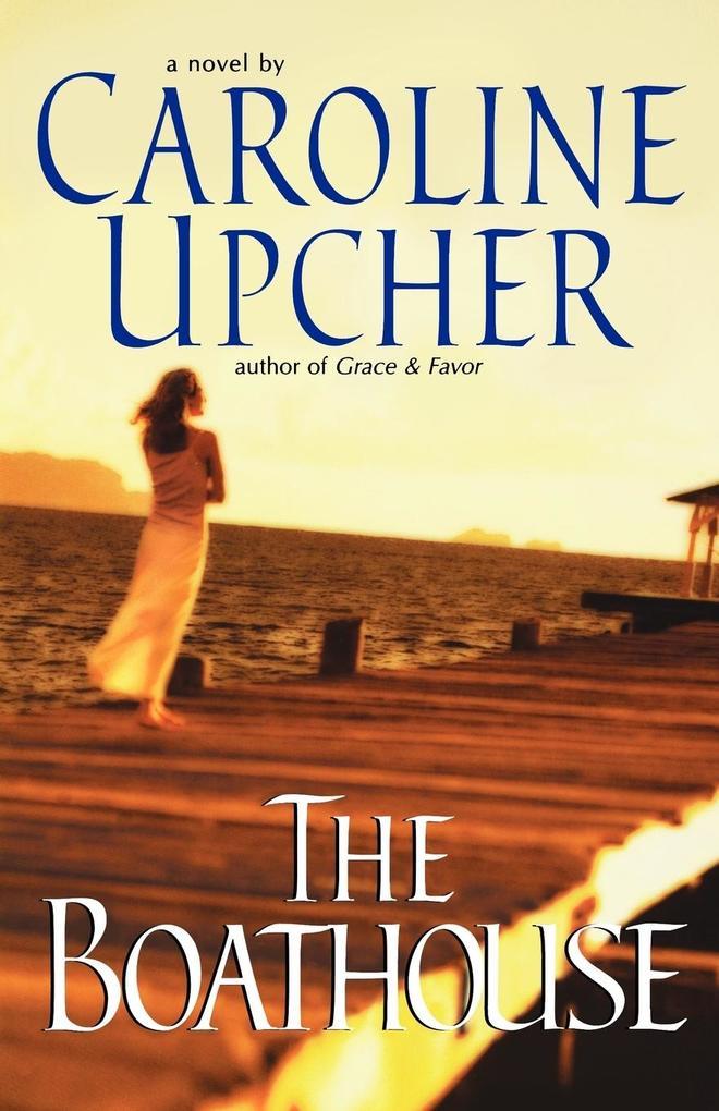 The Boathouse als Taschenbuch
