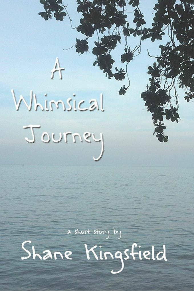 A Whimsical Journey als eBook epub