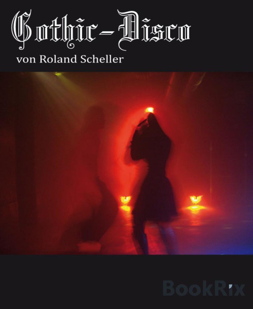 Gothic-Disco als eBook epub