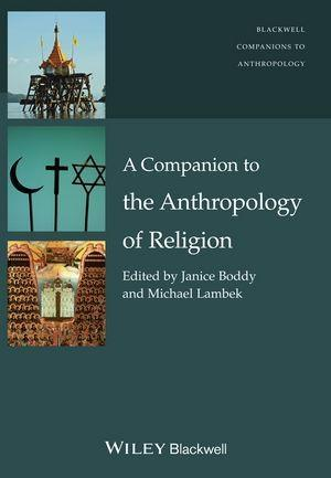 A Companion to the Anthropology of Religion als eBook pdf
