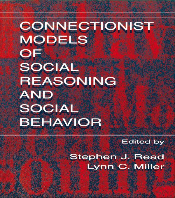 Connectionist Models of Social Reasoning and Social Behavior als eBook pdf