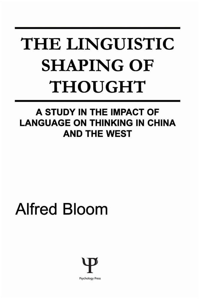 The Linguistic Shaping of Thought als eBook epub