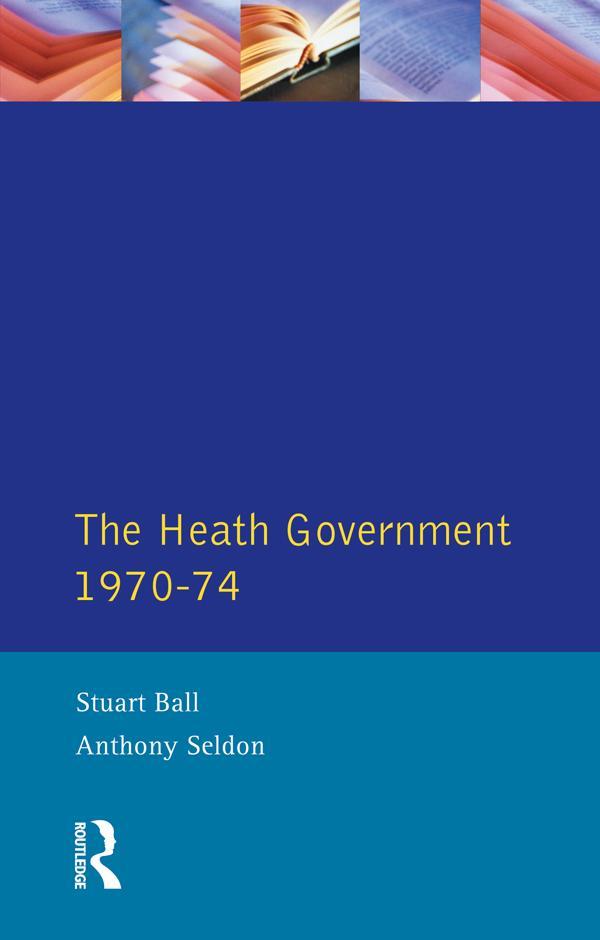 The Heath Government 1970-74 als eBook epub