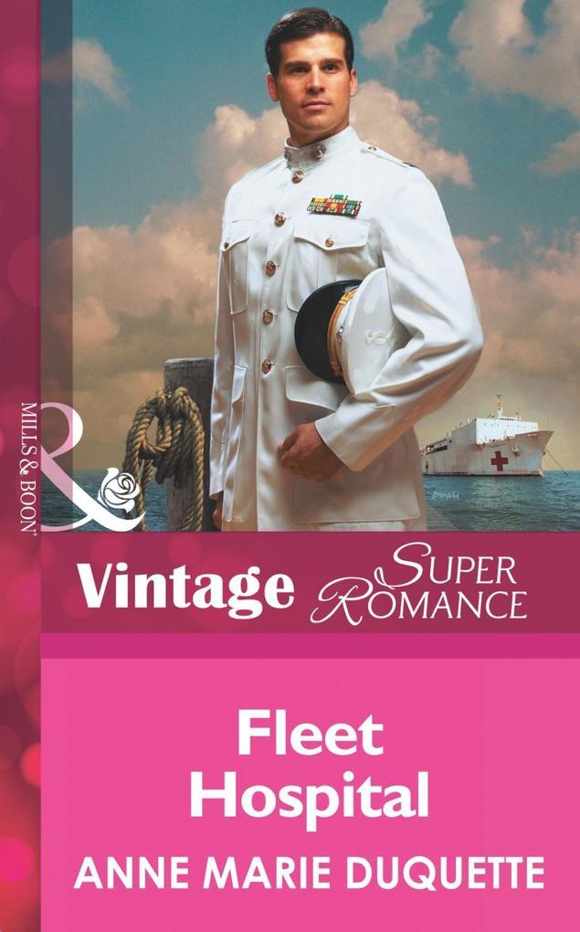 Fleet Hospital (Mills & Boon Vintage Superromance) (In Uniform, Book 8) als eBook epub