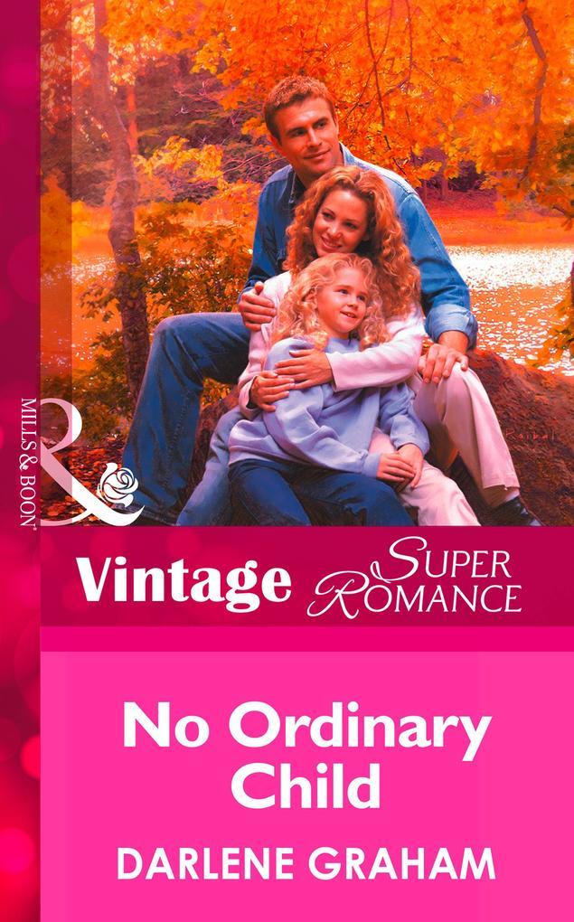 No Ordinary Child (Mills & Boon Vintage Superromance) als eBook epub