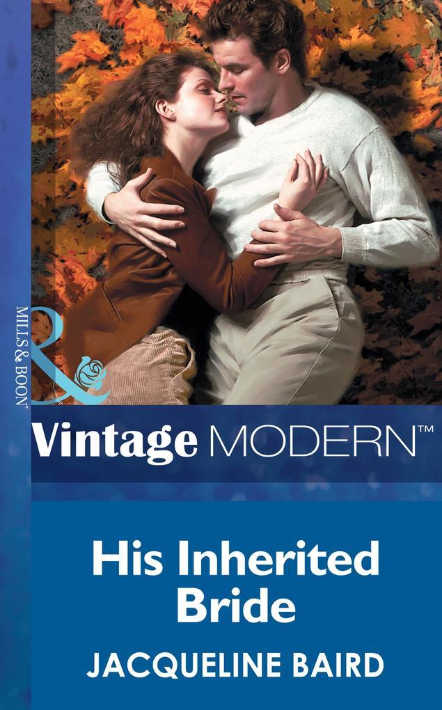 His Inherited Bride (Mills & Boon Modern) (Italian Husbands, Book 5) als eBook epub