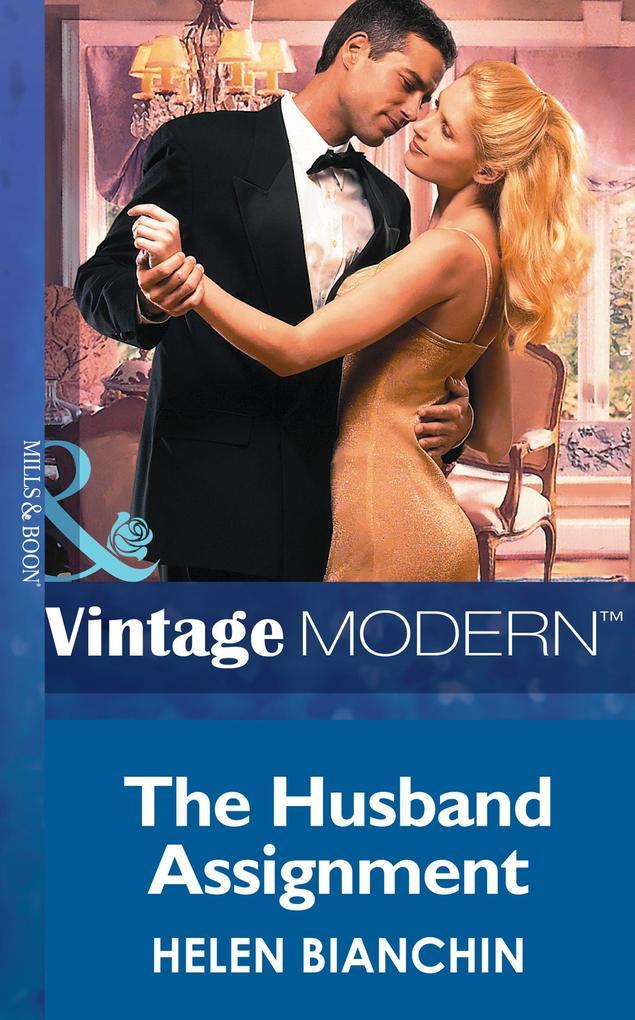 The Husband Assignment (Mills & Boon Modern) als eBook epub