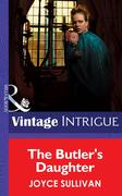 The Butler's Daughter (Mills & Boon Intrigue) (The Collingwood Heirs, Book 1)