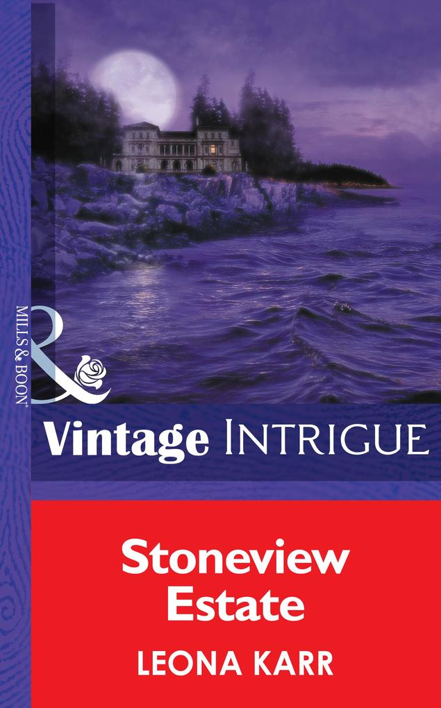 Stoneview Estate (Mills & Boon Intrigue) (Eclipse, Book 16) als eBook epub