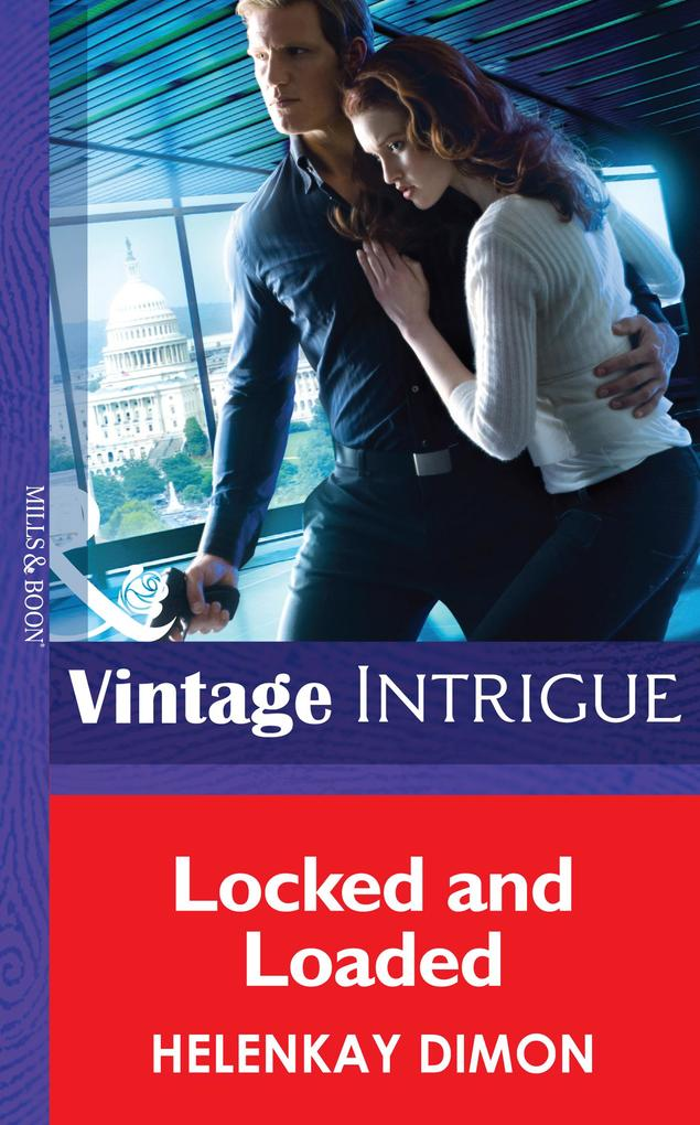 Locked and Loaded (Mills & Boon Intrigue) (Mystery Men, Book 4) als eBook epub
