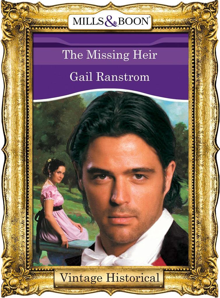 The Missing Heir (Mills & Boon Historical) als eBook epub