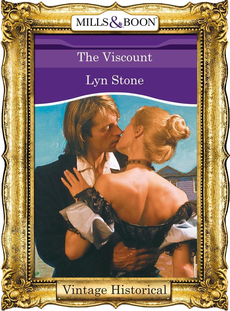The Viscount (Mills & Boon Historical) als eBook epub