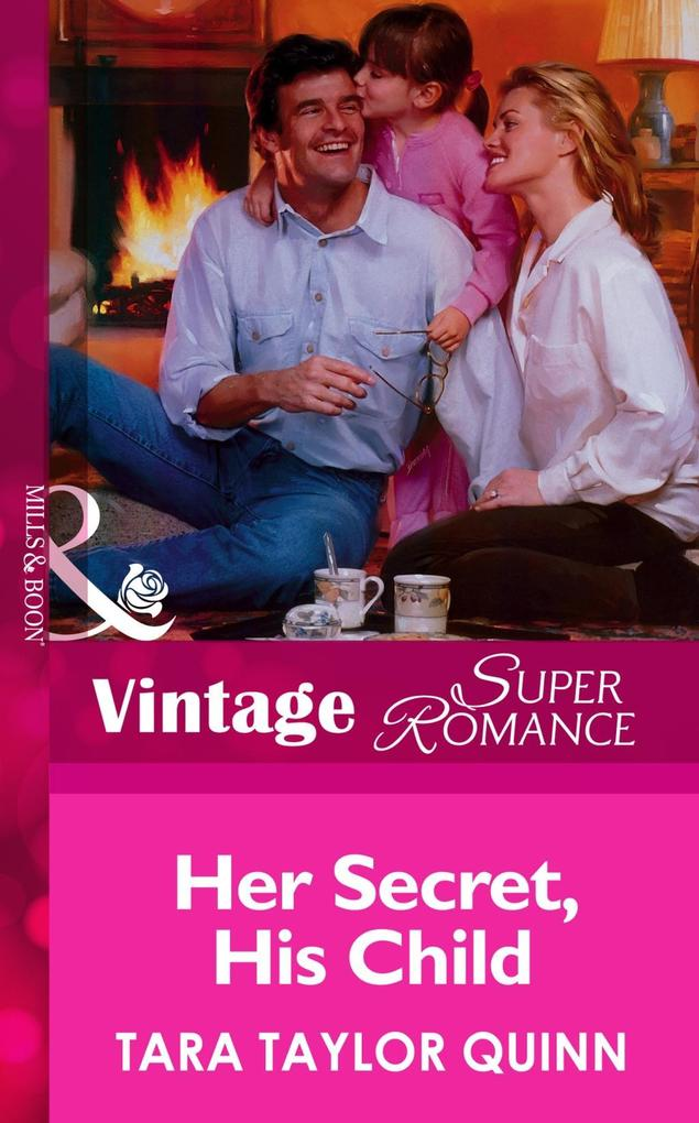 Her Secret, His Child (Mills & Boon Vintage Superromance) als eBook epub