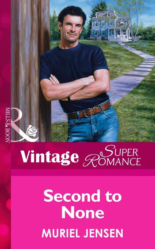 Second To None (Mills & Boon Vintage Superromance) als eBook epub