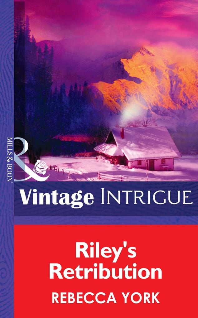 Riley's Retribution (Mills & Boon Intrigue) (Big Sky Bounty Hunters, Book 5) als eBook epub
