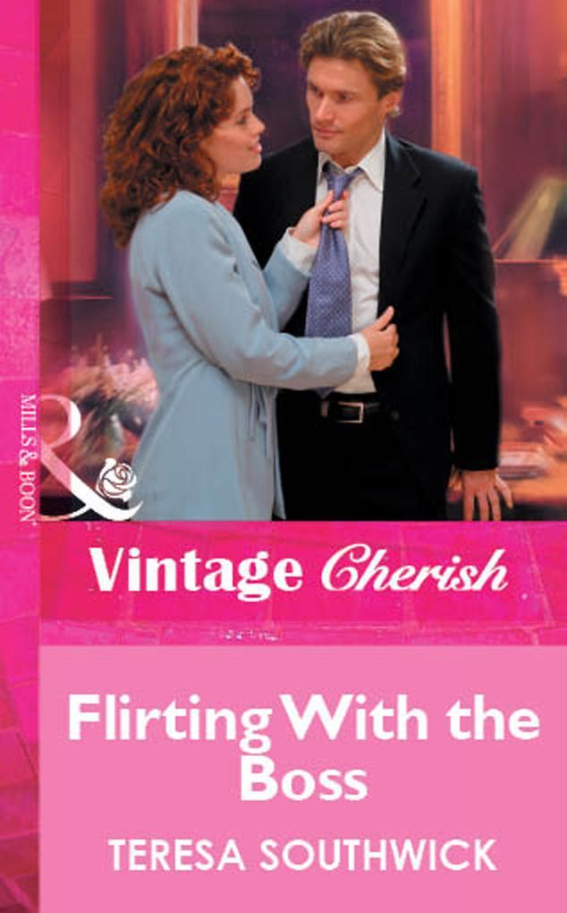 Flirting With the Boss (Mills & Boon Cherish) als eBook epub