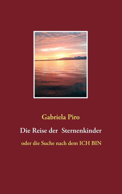 Die Reise der Sternenkinder als Buch (kartoniert)