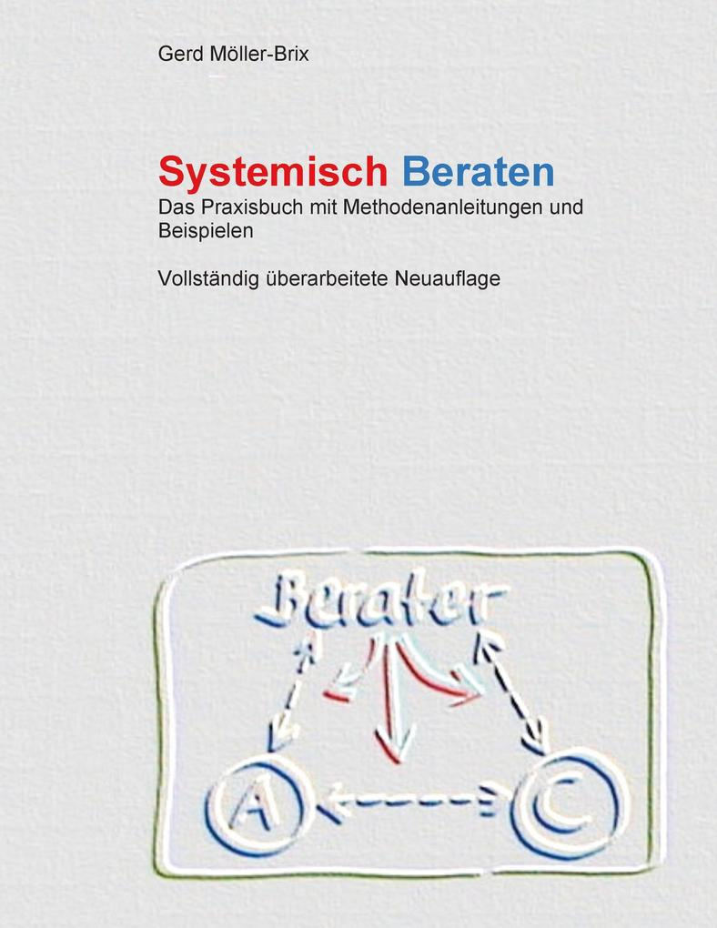 Systemisch Beraten als Buch (kartoniert)